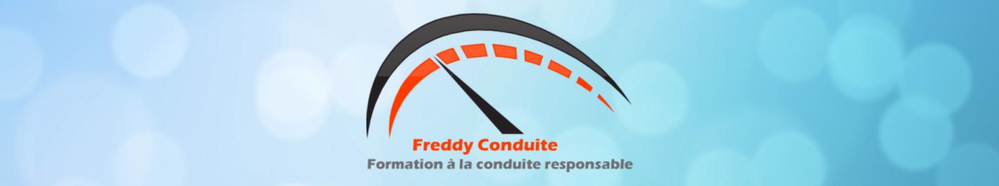 Bienvenue chez Freddy conduite